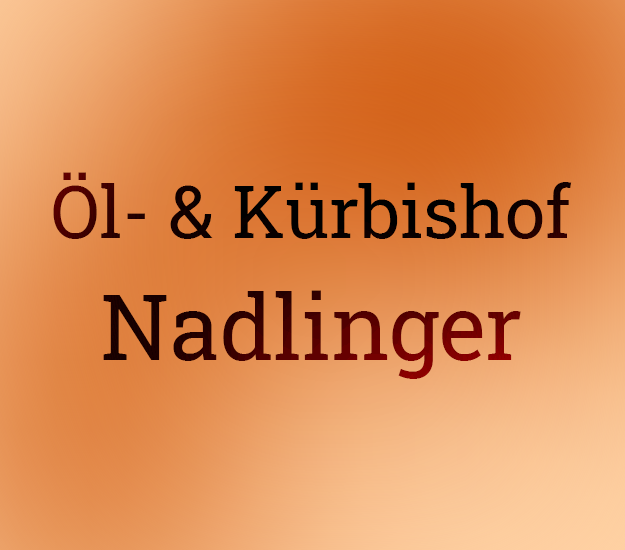 Öl- & Kürbiskernhof Nadlinger